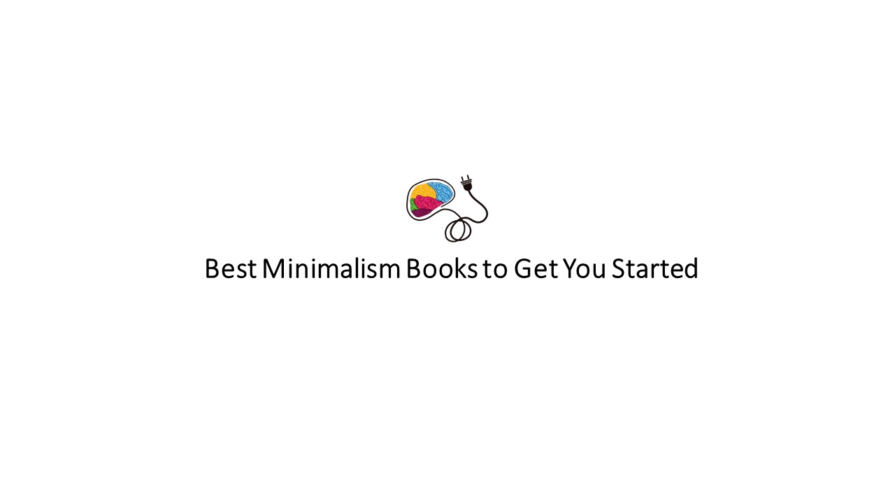 Minimalism Might Be for You